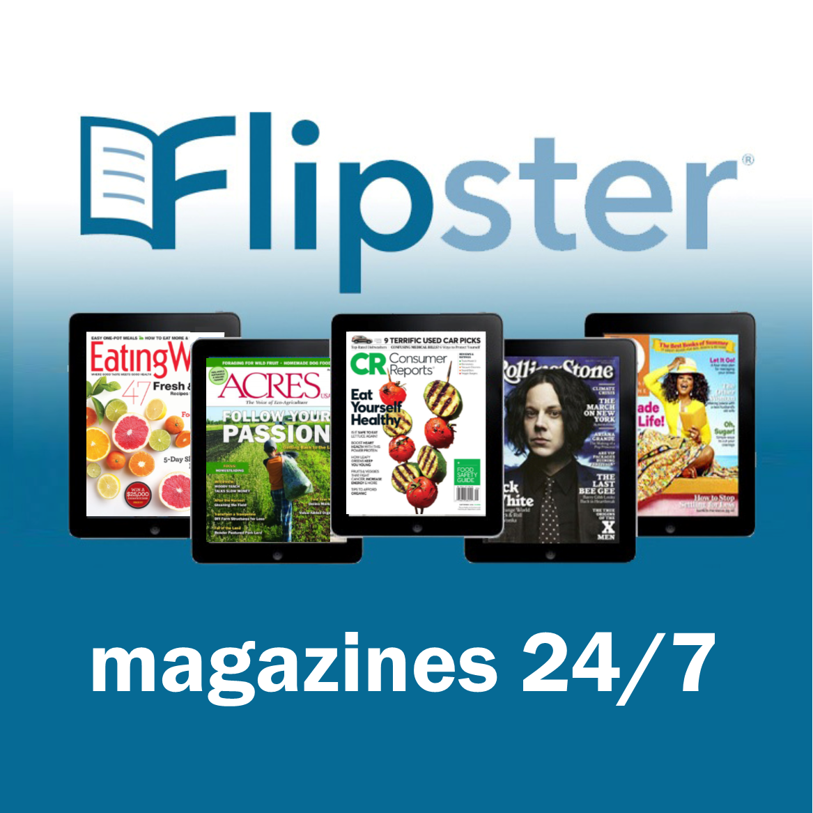text Flipster magazines 24/7 and five tablets showing magazine covers