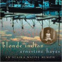 book cover Blonde Indian by Ernestine Hayes