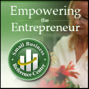 Empowering the Entrepreneur - Small Business Reference Center
