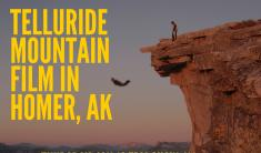 Last night of Telluride Mountainfilm on Tour in Homer January 21st